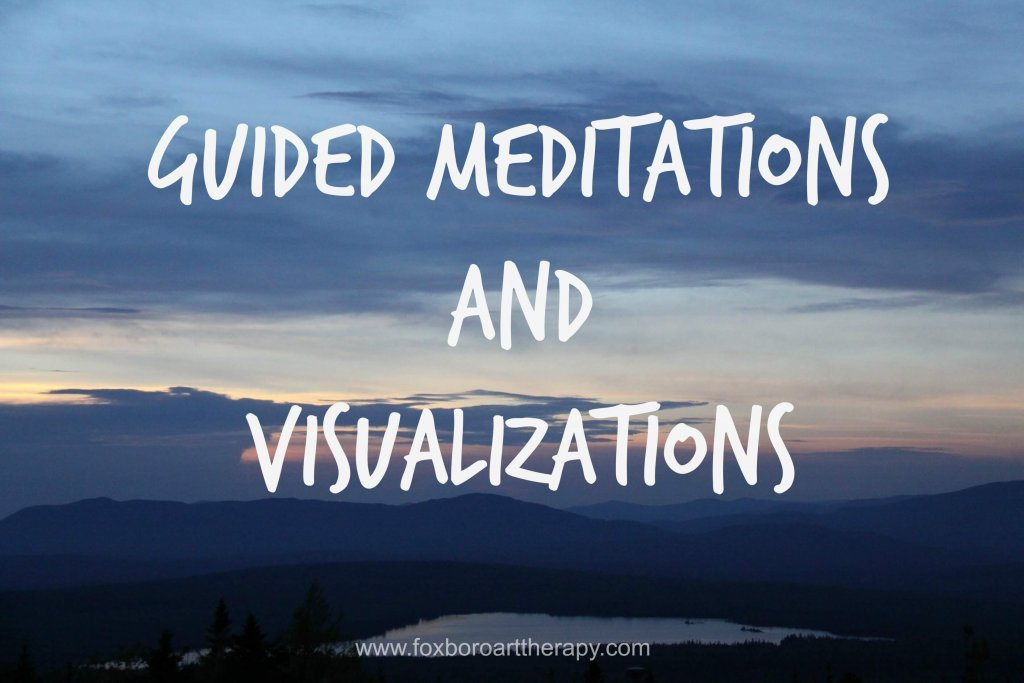 Guided Meditations and Visualizations