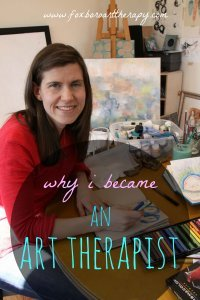 Why I Became An Art Therapist