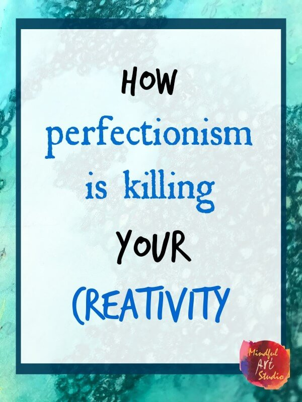 Overcoming Perfectionism in Art