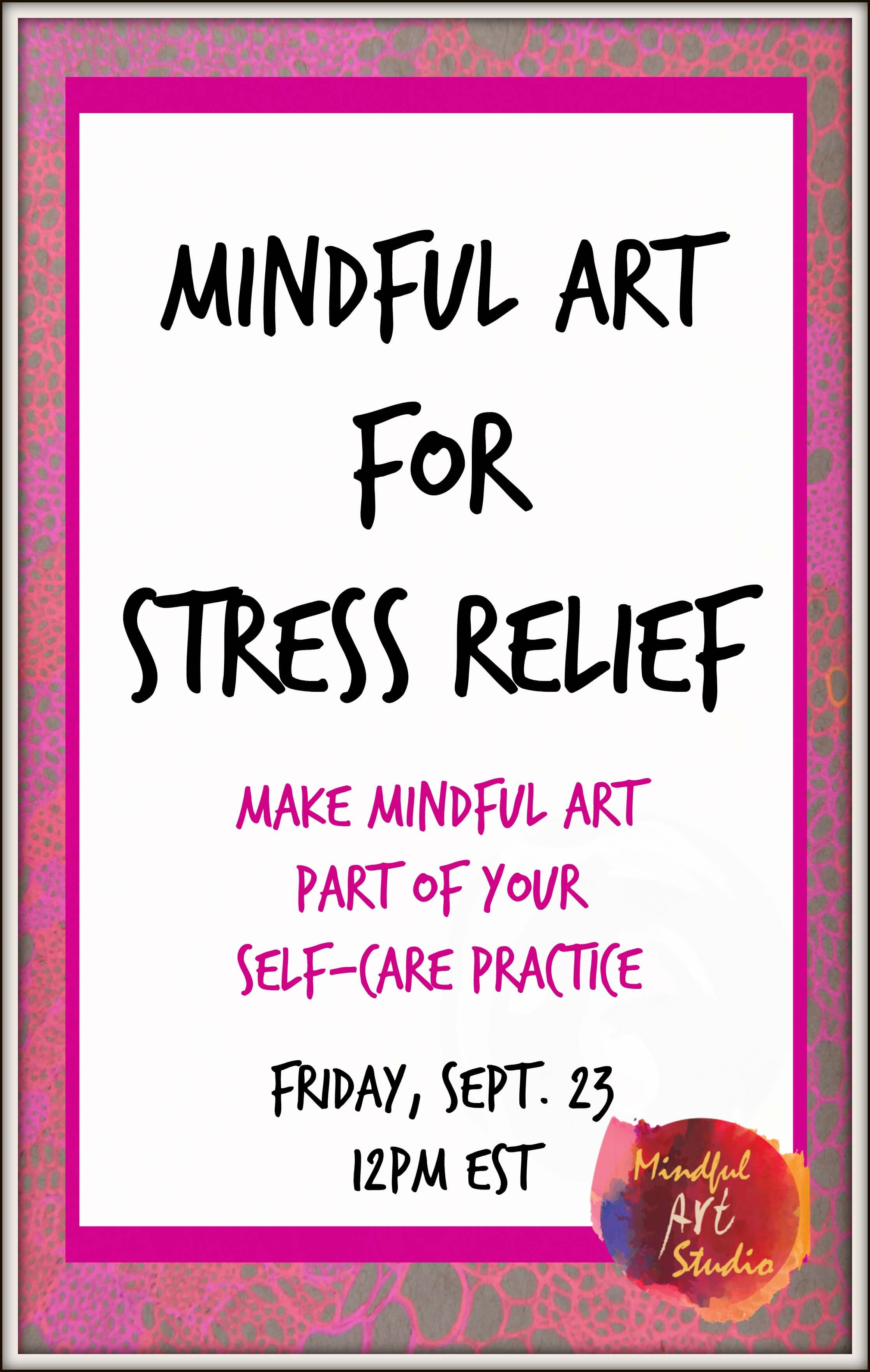 mindful art for stress relief, mindfulness, mindful art, art for mindfulness, art for stress