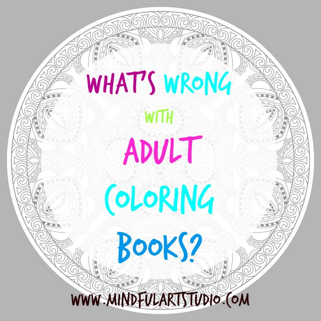 Whats Wrong with Adult Coloring Books