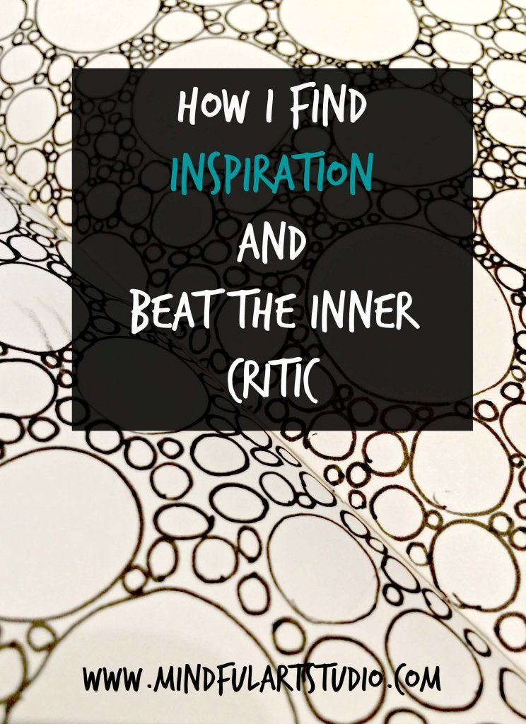 How I Find Inspiration and Beat the Inner Critic
