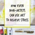 Anyone can use art to relieve stress