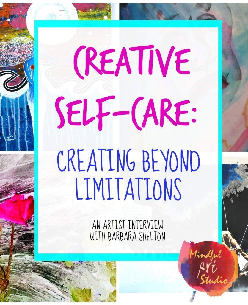 Creative blocks, art for pain, creative self-care