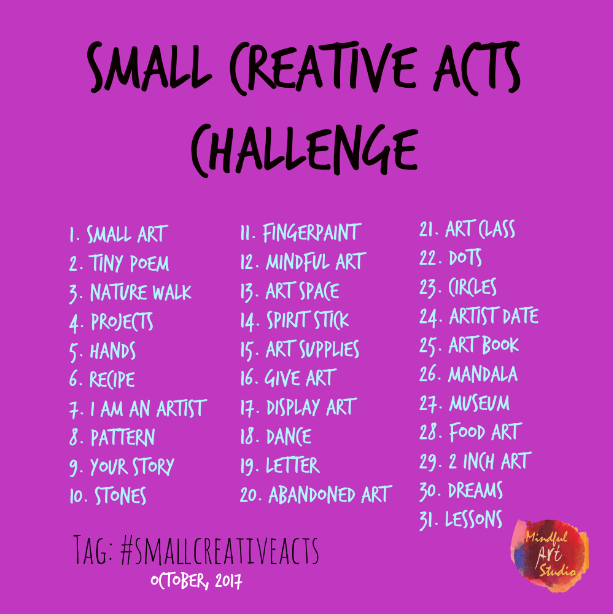 small creative acts challenge, art challenge, October challenge