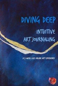 intuitive art journaling, intuitive painting, mindful art class, intuitive art class