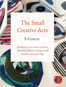 small creative acts, how to make more art