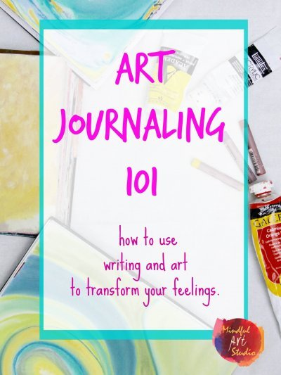 Creative Self-Care, art Journal class, intuitive art