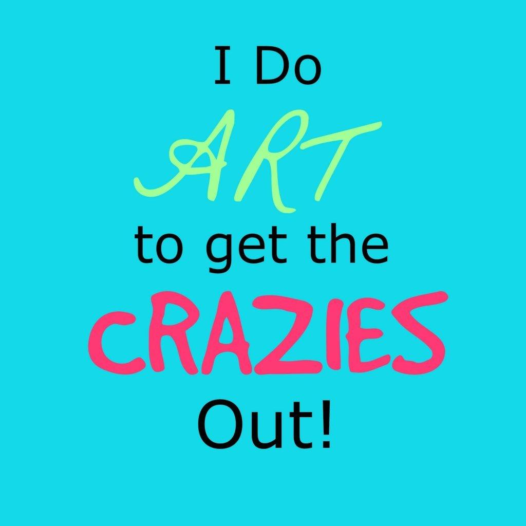 Art to Get the Crazies