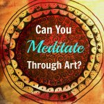 Art and Meditation