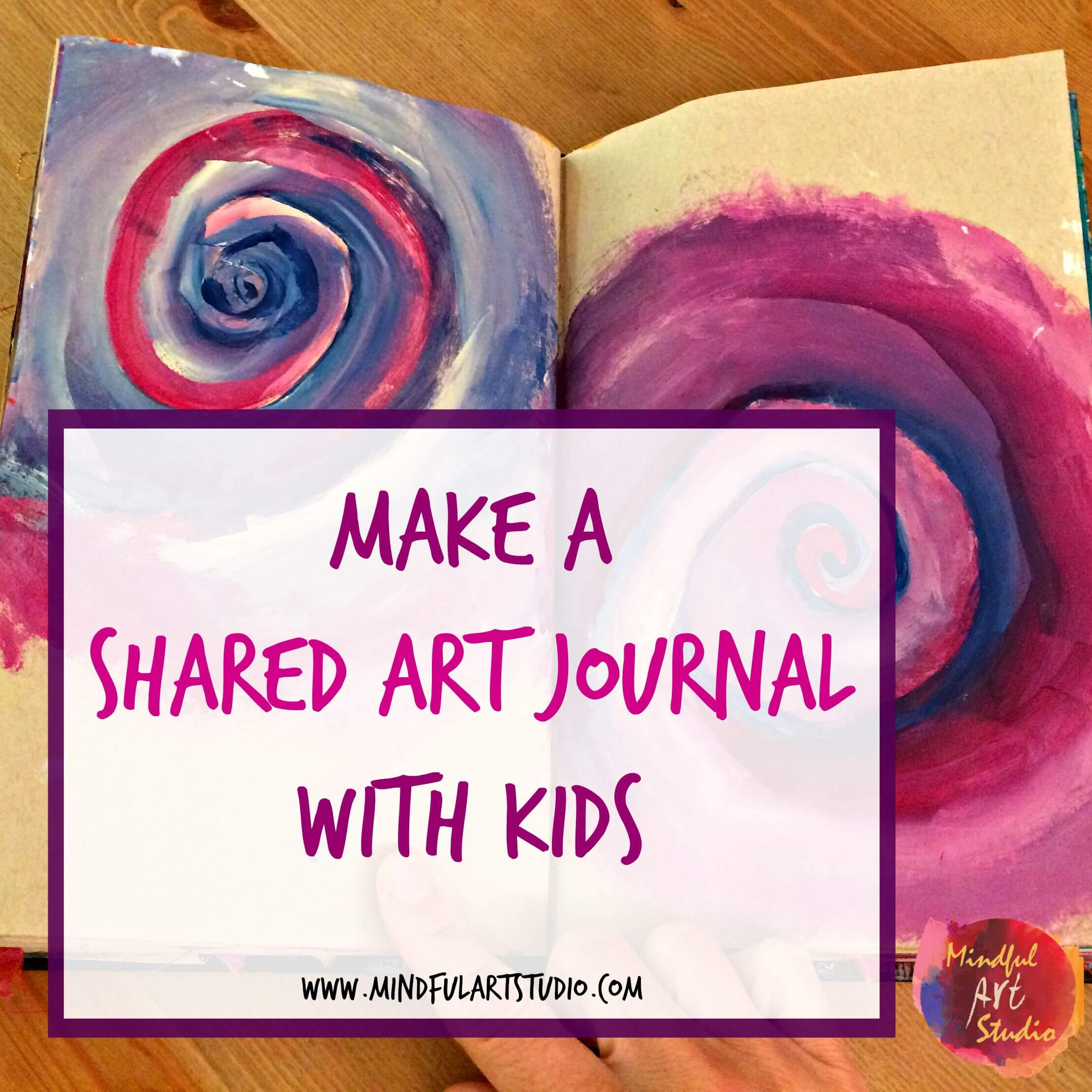 Make a Shared Art Journal with Kids