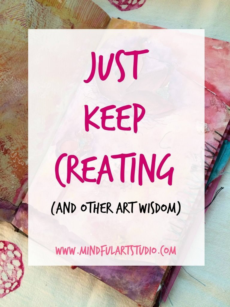 Just Keep Creating