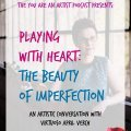 playing with heart, imperfection in art, how to make better art, april Verch, April Verch band