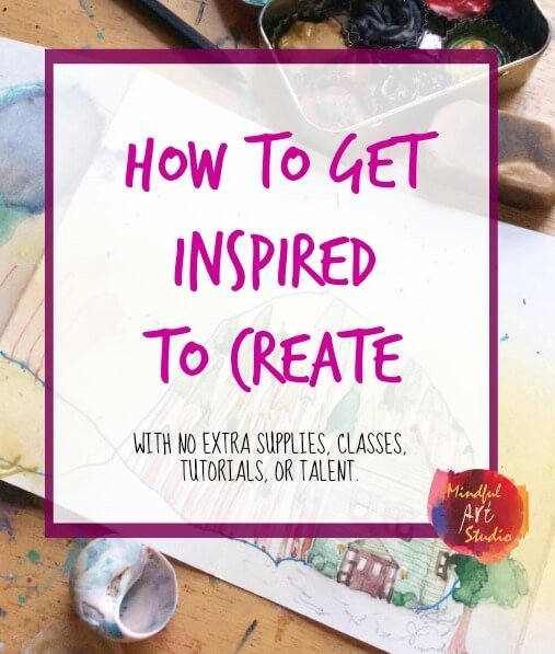 How to Get Inspired to Create