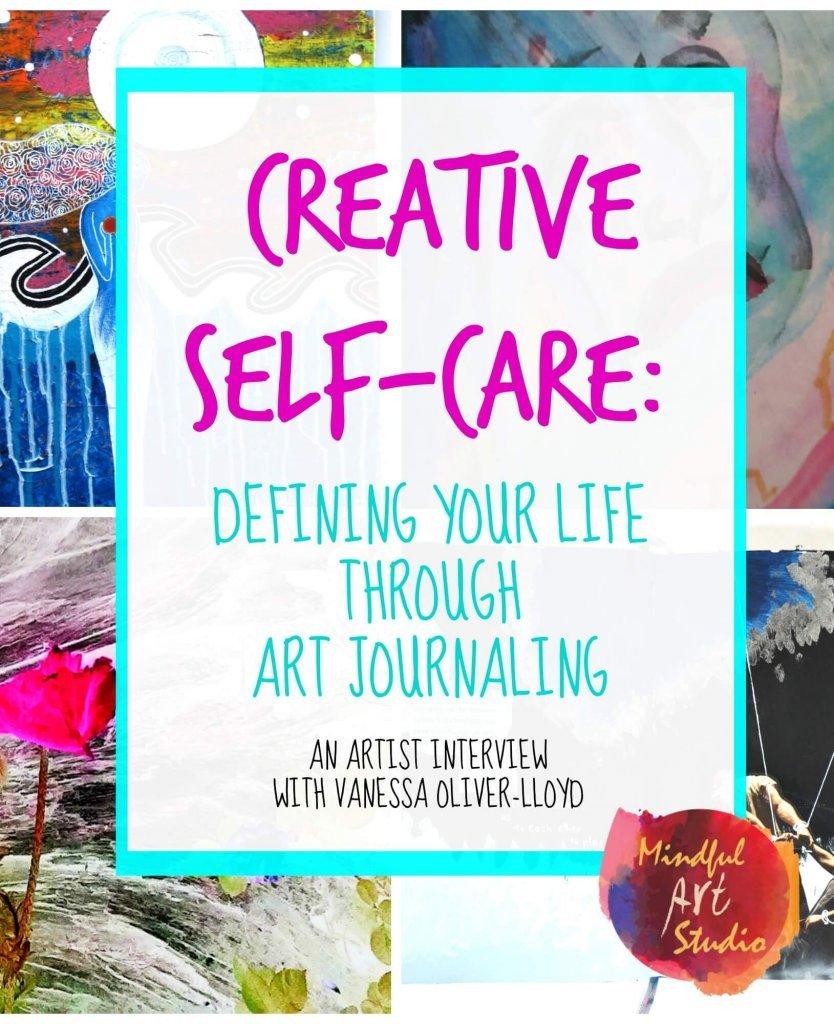 Art journaling for self-care, creative self-care, art journaling your feelings