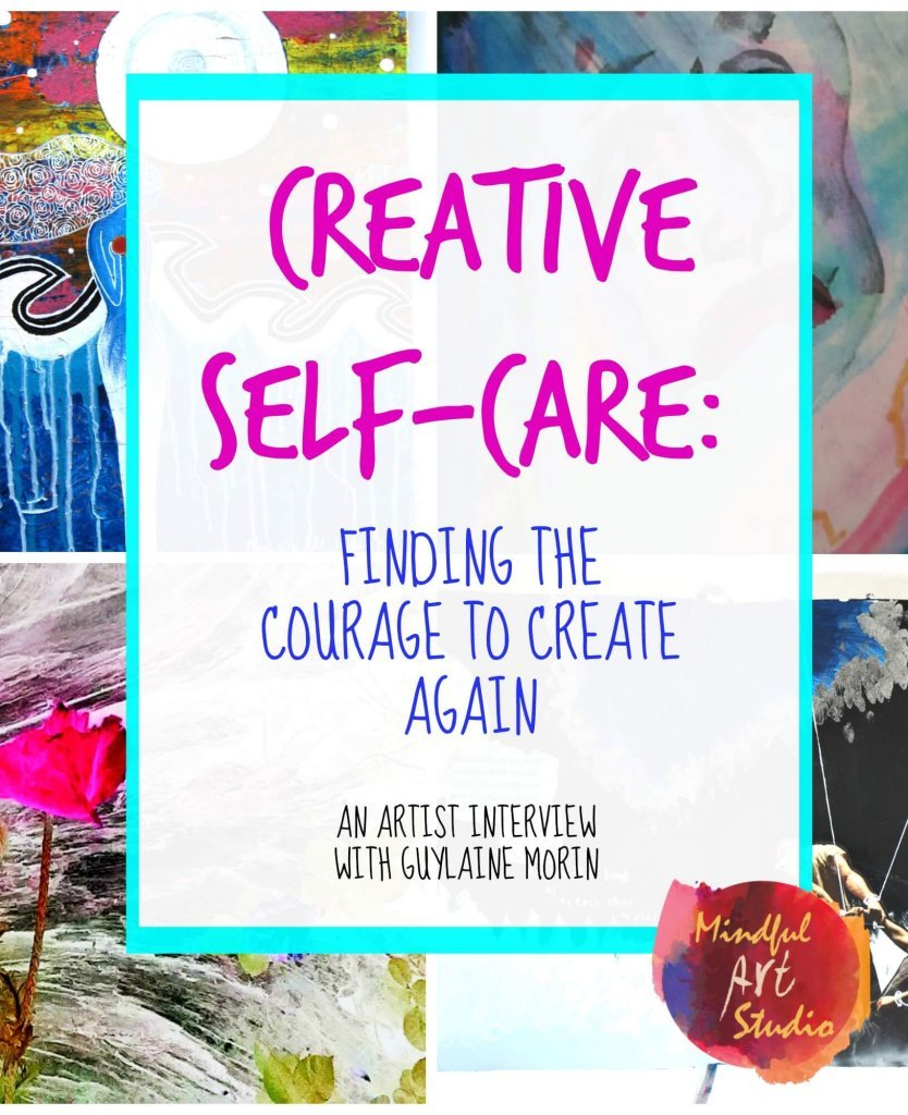 Creative Self-Care, Art and Fear, Creative Blocks