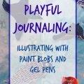 art journaling prompts, art journaling techniques, art journaling ideas, art journaling for stress