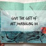 Art Journaling 101 Gift Certificate
