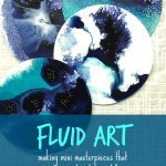 Fluid Art, Fluid art journaling, art journaling class