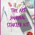 The Art Journal Starter Kit, art journaling supplies, starter kit for art journaling