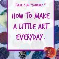 make a little art everyday, make art everyday, fluid art, fluid art class