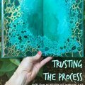 intuitive art journaling, intuitive paint, trusting the process
