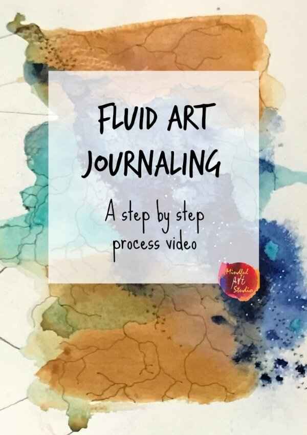 mindful art activities, fluid art class, fluid art journaling, intuitive art journaling, art journaling video