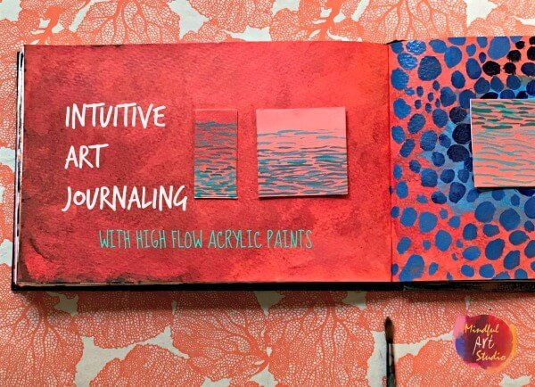 intuitive art journaling, intuitive art, intuitive painting, fluid art