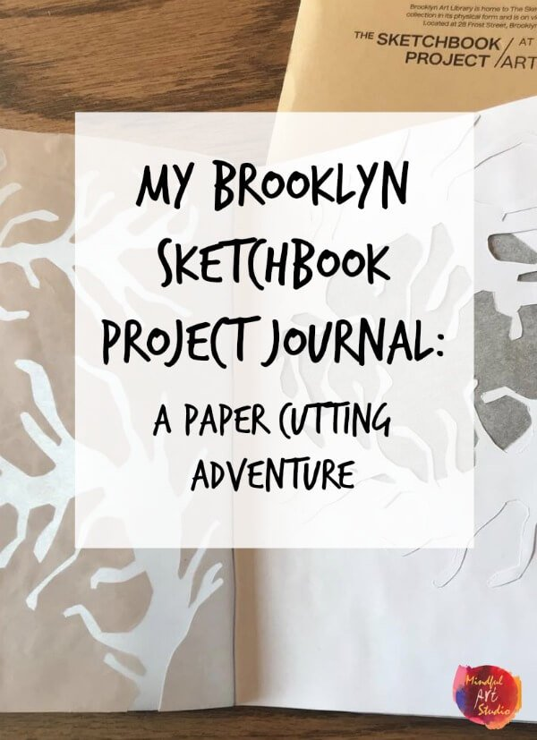 The Sketchbook Project, Paper cutting art, Paper cutting journal, My Sketchbook Project Journal
