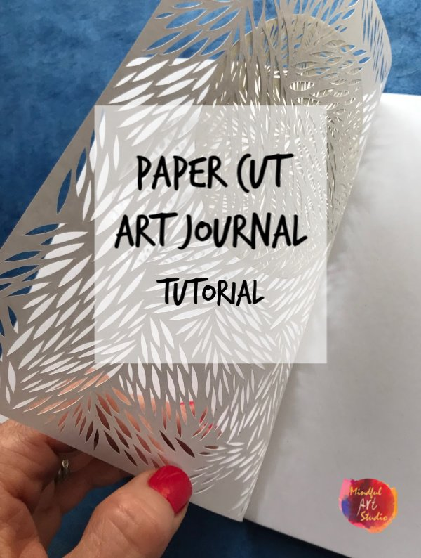 Paper Cut Art Journal Tutorial