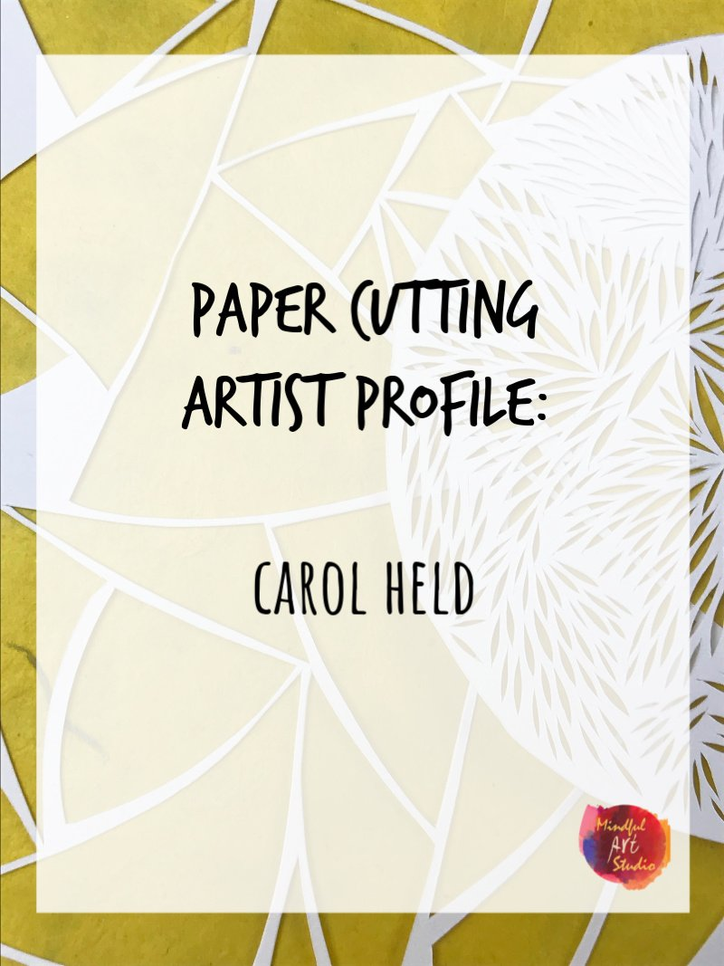 Get Inspired with Paper Cutting Artist Carol Held