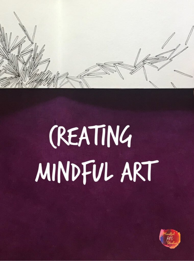 mindful art, mindful art ideas, how to make mindful art