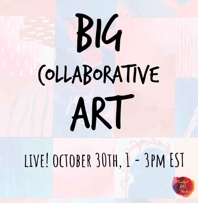 BIG COLLABORATIVE ART – LIVE
