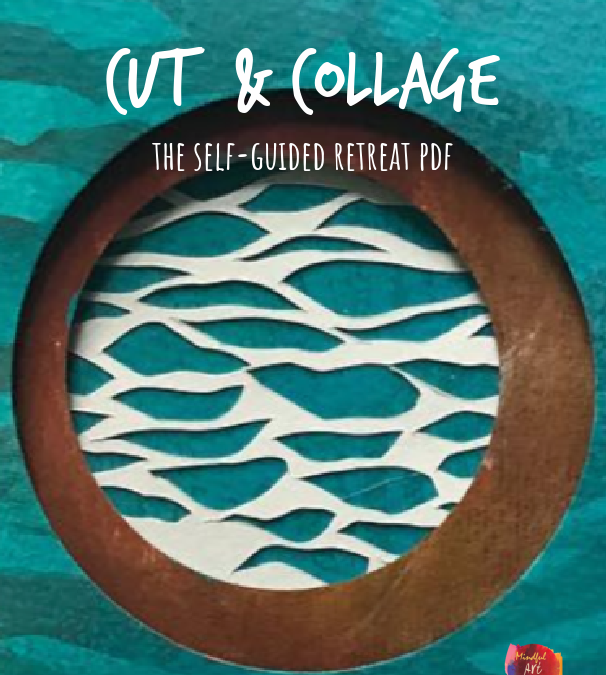 The Cut + Collage Journal Self-Guided Retreat