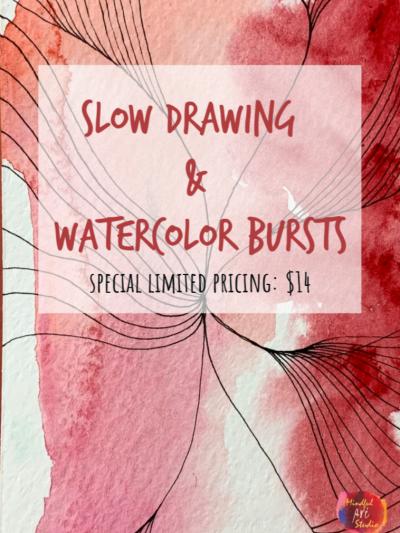 Slow Drawing + Watercolor