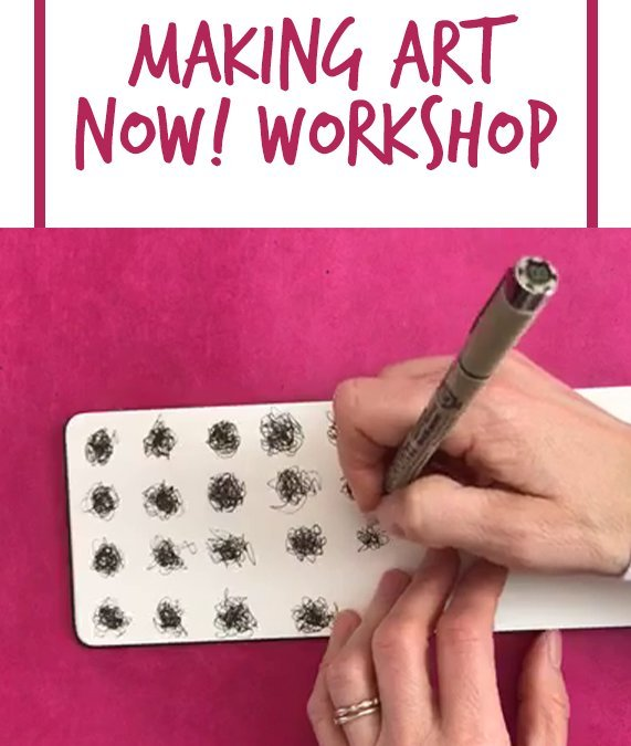 The Making Art Now! Workshop