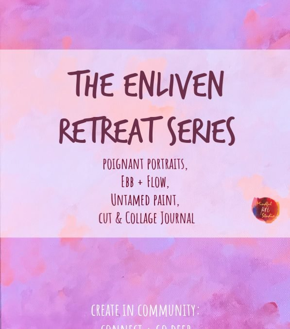 The Enliven Retreat Series