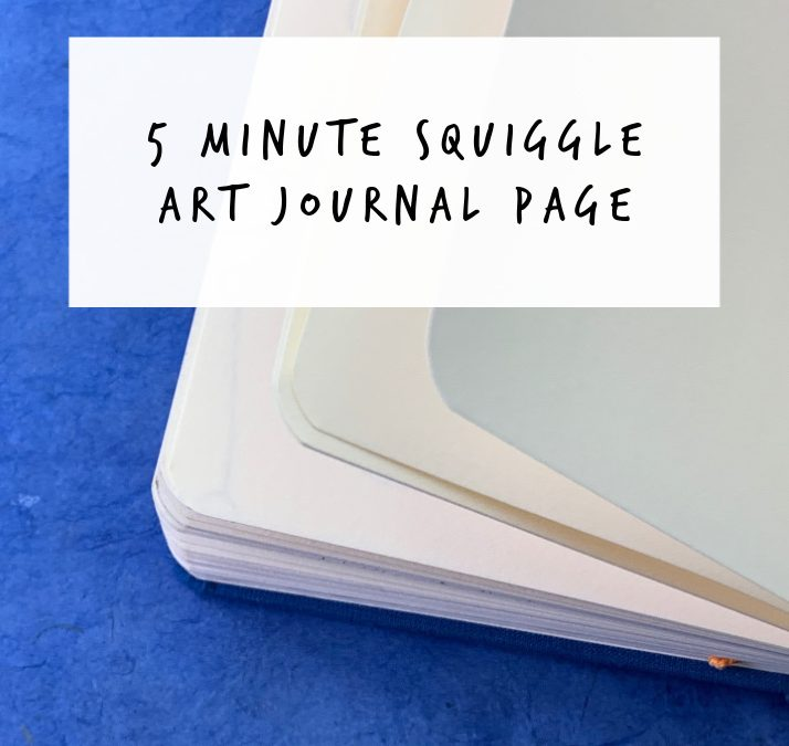5 Minute Squiggle Art Journal Page