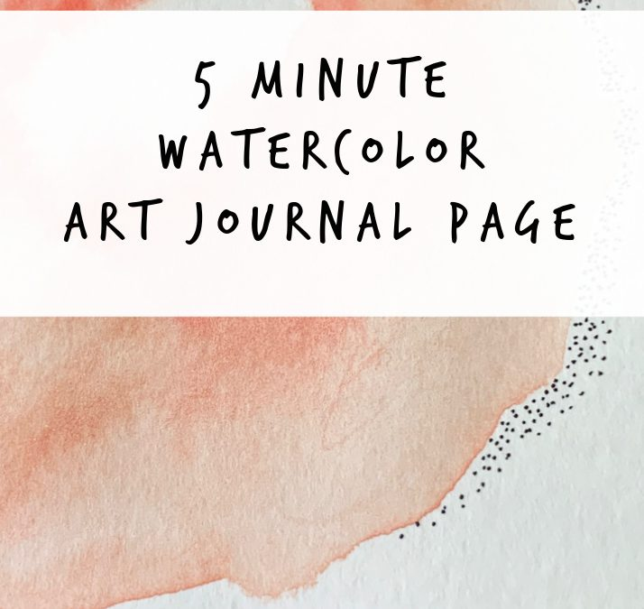 5 Minute Watercolor Art Journal Page