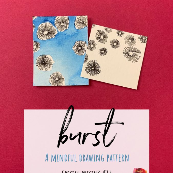 Burst: A Mindful Drawing Pattern