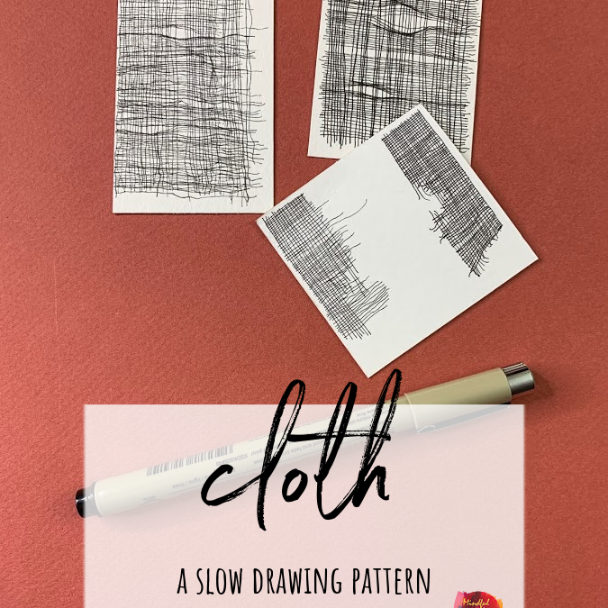 Cloth: A Slow Drawing Pattern