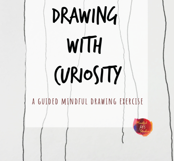 Drawing with Curiosity