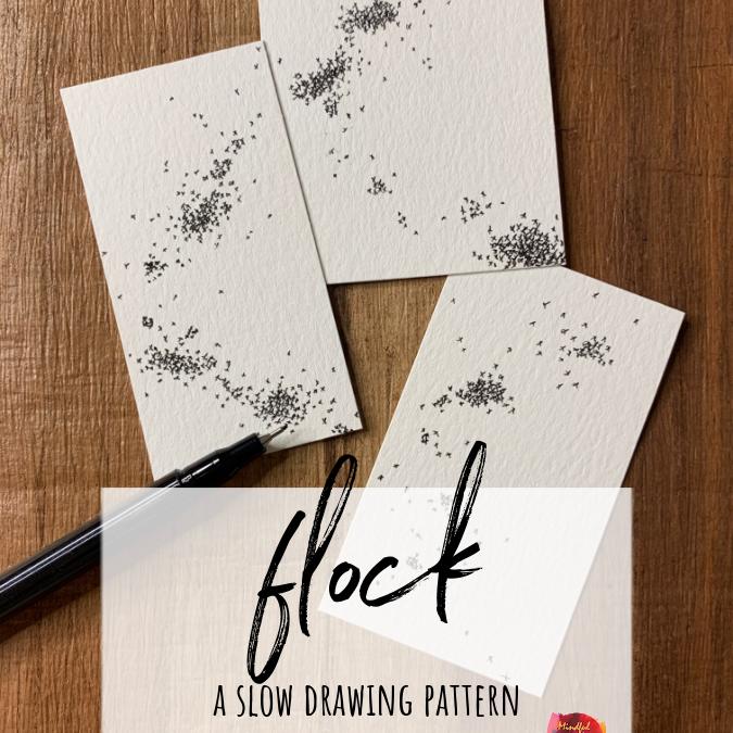 Flock: A Slow Drawing Pattern