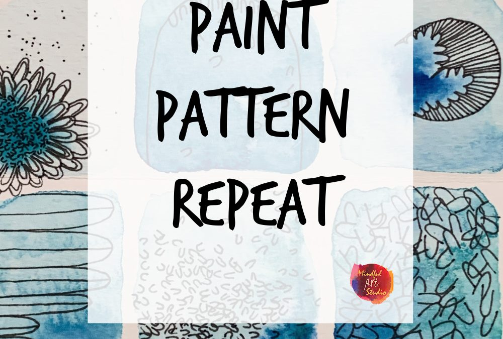 Paint, Pattern, Repeat