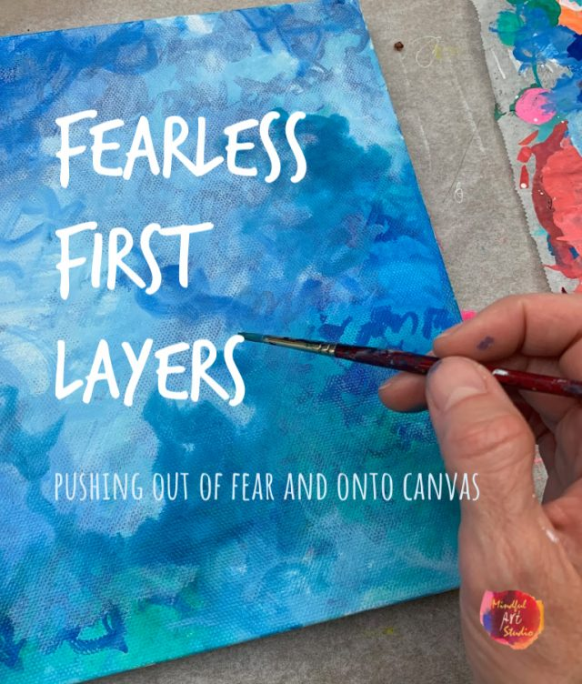 Fearless First Layers, acrylic painting class