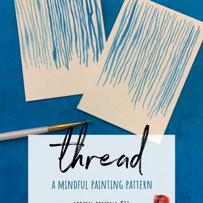 Thread: A Mindful Painting Pattern