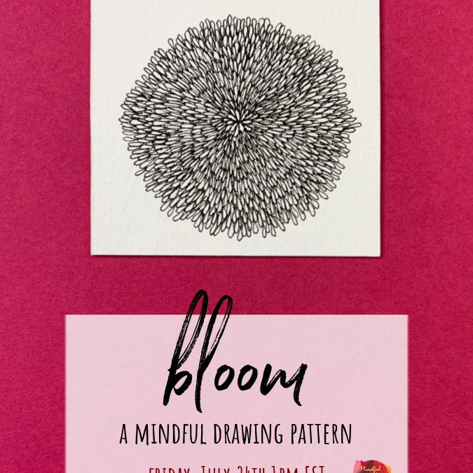 Bloom: A Mindful Drawing Pattern Party