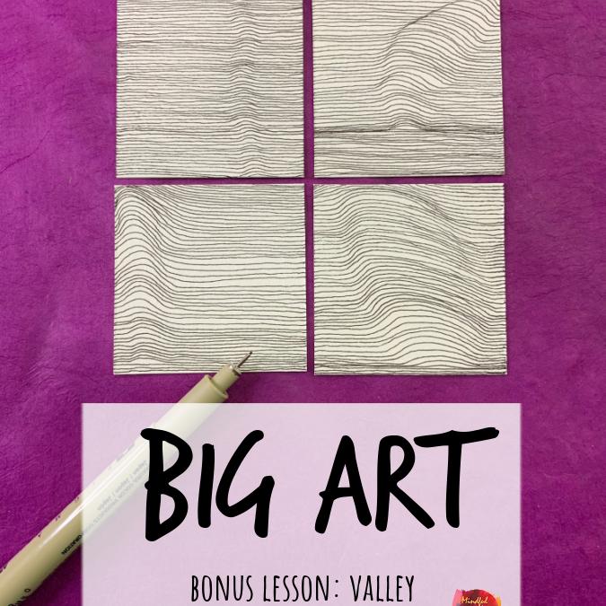BIG ART Bonus: Valley