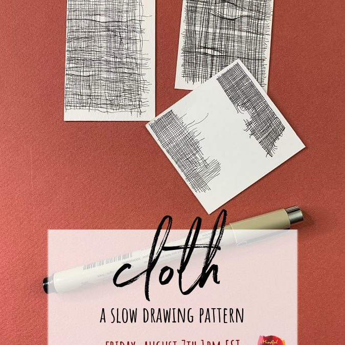 Cloth: A Slow Drawing Pattern Party