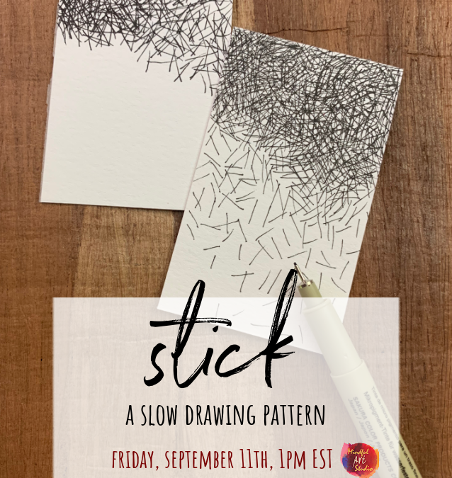 Slow Drawing Party: Stick